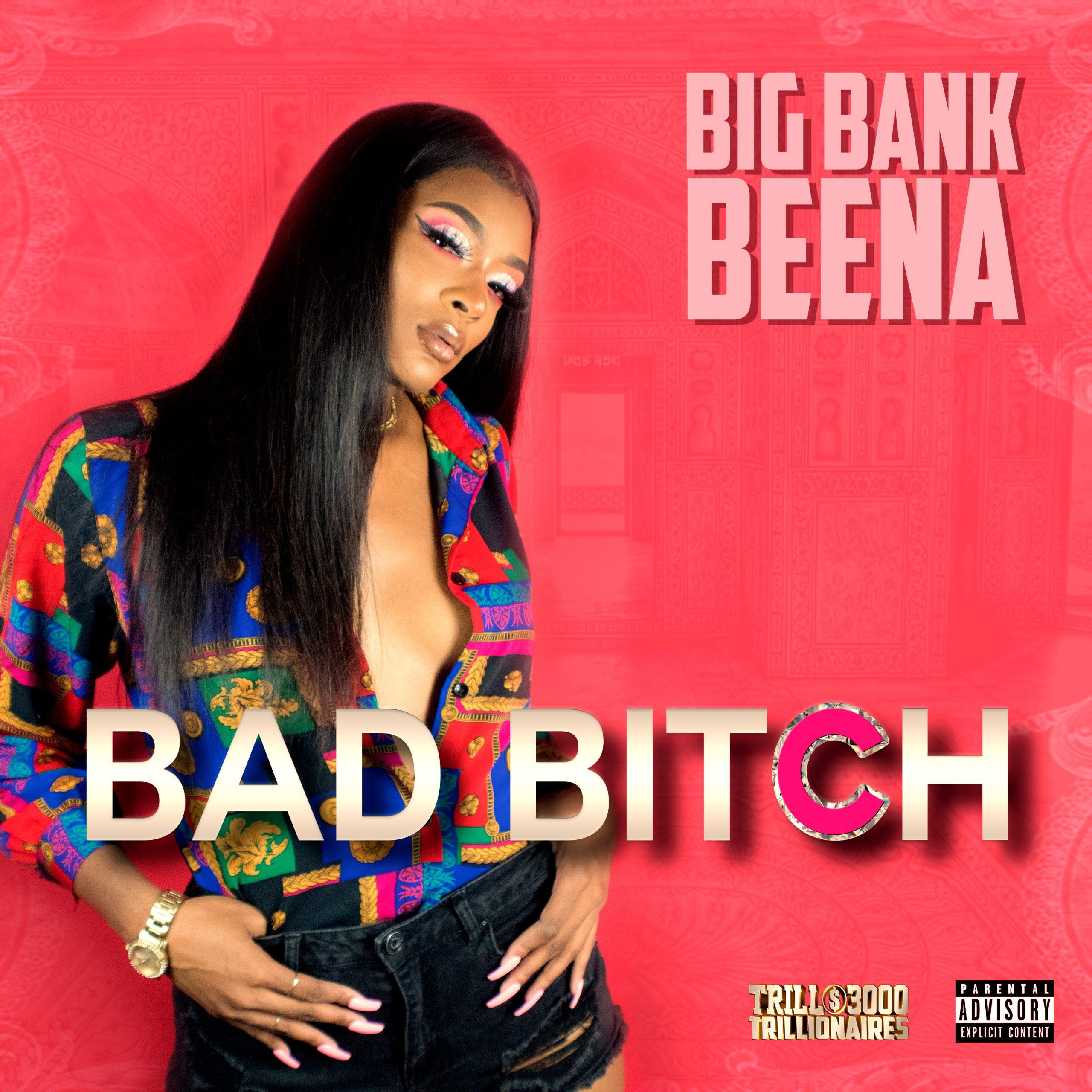 Big Bank Beena Bad Bitch cover art